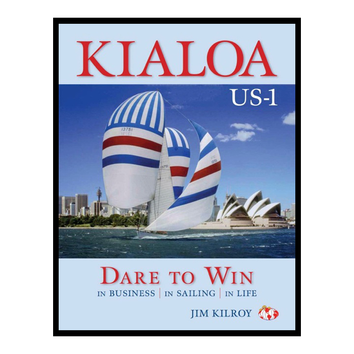 Kialoa Dare to Win: In Business, In Sailing, In Life  (KIA62257)