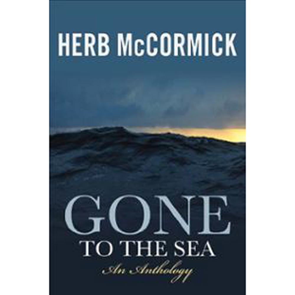 GONE TO THE SEA By Herb McCormick