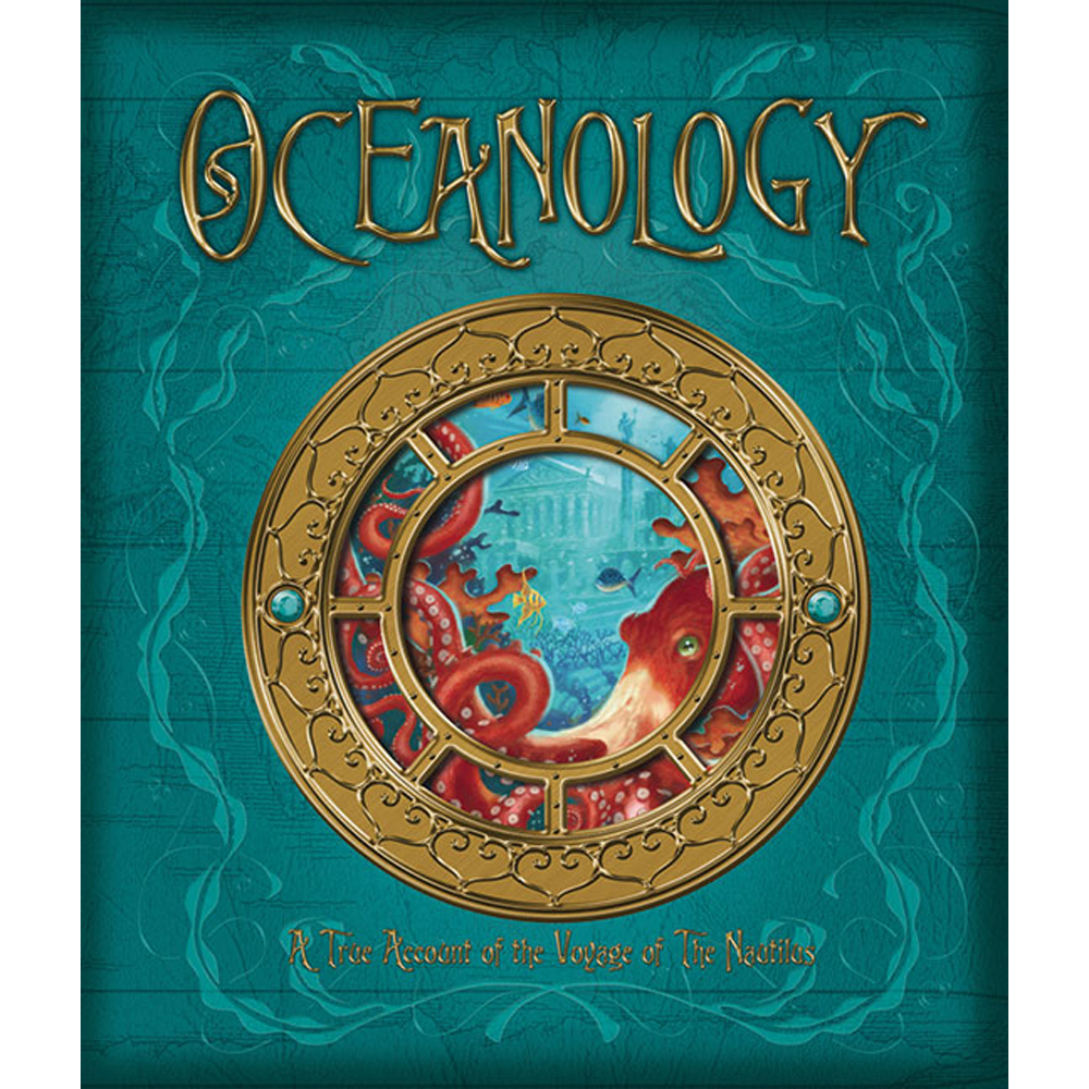 Oceanology: The True Account of the Voyage of the Nautilus By Zoticus de Lesseps, Emily Hawkins