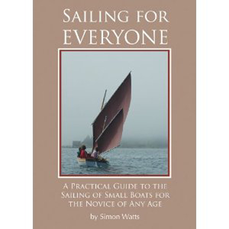 SAILING FOR EVERYONE BY SIMON WATTS (978-1934982013)
